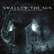 SWALLOW THE SUN - (BLACK) THE MORNING NEVER CAME (2LP)
