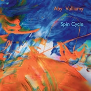 VULLIAMY, ABY - SPIN CYCLE
