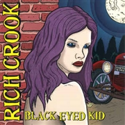 CROOK, RICH - BLACK EYED KID