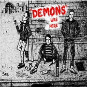 DEMONS - ...WAS HERE