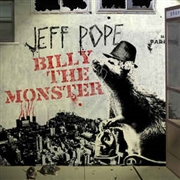 POPE, JEFF - BILLY THE MONSTER/HIGH SCHOOL LOVER