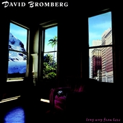 BROMBERG, DAVID - LONG WAY FROM HERE