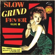 VARIOUS - SLOW GRIND FEVER, VOL. 8