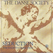 DANSE SOCIETY - SEDUCTION - SOCIETY COLLECTION