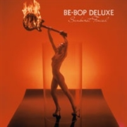 BE-BOP DELUXE - SUNBURST FINISH (3CD+DVD)
