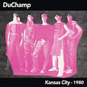 DUCHAMP - KANSAS CITY • 1980