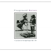 VARIOUS - PLAYGROUND NOISES (BLACK)