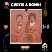 CURTIS & DONDI - MAGIC FROM YOUR LOVE/DON'T BE AFRAID