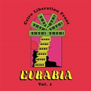 CAIRO LIBERATION FRONT - EURABIA VOL. 1