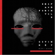 KEY, CEVIN - BRAP AND FORTH, VOL. 8