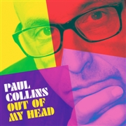 COLLINS, PAUL - OUT OF MY HEAD