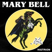 MARY BELL - HISTRION