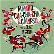 VARIOUS - MAMBO, CHA-CHA-CHA & CALYPSO, VOL. 2 (+CD)