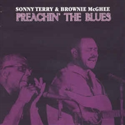 TERRY, SONNY -& BROWNIE MCGHEE- - PREACHIN' THE BLUES (180G)