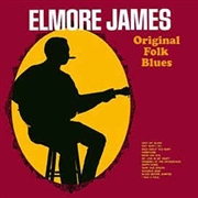 JAMES, ELMORE - ORIGINAL FOLK BLUES (180GR)