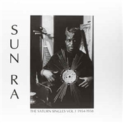 SUN RA - THE SATURN SINGLES, VOL. 1: 1954-1958 (RUS)