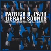 PARK, PATRICK R. - LIBRARY SOUNDS