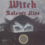 WITCH (USA/OH) - SALEM'S RISE