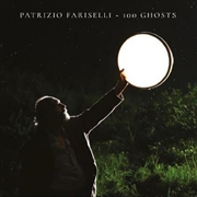 FARISELLI, PATRIZIO - 100 GHOSTS