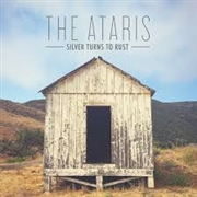 ATARIS - SILVER TURNS TO RUST