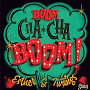 ESTHER & LOS TWANGS - BOOM CHA CHA