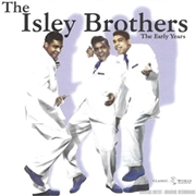 ISLEY BROTHERS - EARLY YEARS