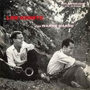 KONITZ, LEE -WITH WARNE MARSH- - LEE KONITZ WITH WAYNE MARSH