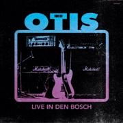 SONS OF OTIS - LIVE IN DEN BOSCH
