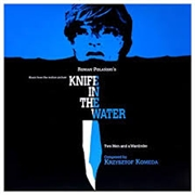 KOMEDA, KRZYSZTOF - KNIFE IN THE WATER O.S.T.