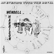 HARRISON, WENDELL - AN EVENING WITH THE DEVIL