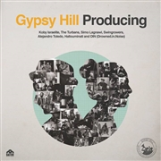 GYPSY HILL - PRODUCING