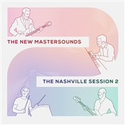 NEW MASTERSOUNDS - NASHVILLE SESSIONS 2