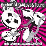 VARIOUS - ROCKIN' AT THE LOST AND FOUND