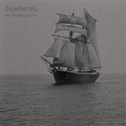 SHOOTING GUNS - NOSFERATU (2LP)