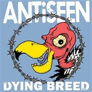 ANTISEEN - DYING BREED