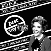 KEVIN K AND THE KRAZY KATS - DRY DRUNK/BOX LUNCH