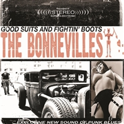 BONNEVILLES - (WHITE) GOOD SUITES AND FIGHTIN' BOOTS