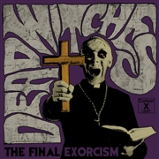 DEAD WITCHES - THE FINAL EXORCISM (SPLATTER)