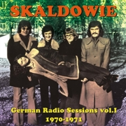 SKALDOWIE - GERMAN RADIO SESSIONS 1970-1971