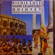 CRAWFORD, HANK -& RICHIE COLE- - BOSSA INTERNATIONAL