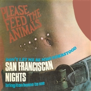 PLEASE FEED THE ANIMALS - SAN FRANCISCAN NIGHTS