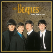 BEATLES - THIRTY WEEKS IN 1963 (IT)