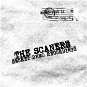 SCANERS - SECRET DEMO RECORDINGS