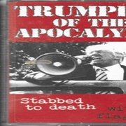 TRUMPETS OF THE APOCALYPSE - STABBED TO DEATH WITH A FLAG PIN