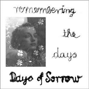DAYS OF SORROW - REMEMBERING THE DAYS