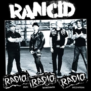RANCID - RADIO RADIO RADIO: RARE BROADCAST COLLECTION