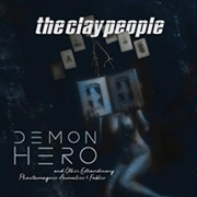 CLAY PEOPLE - DEMON HERO AND OTHER EXTRAORDINARY...