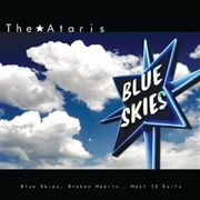 ATARIS - (BLUE) BLUE SKIES BROKEN HEARTS NEXT 12 EXITS