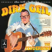 GEIL, DIRK -CONDUCTED BY THE FENDERSONS- - ALIEN WITH A DOUBLE CHIN (+CD)
