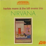 MANN, HERBIE -& THE BILL EVANS TRIO- - NIRVANA (RUS)